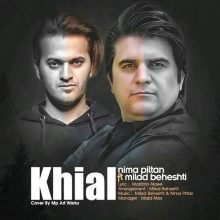 nima-piltan-khial-ft-milad-beheshti